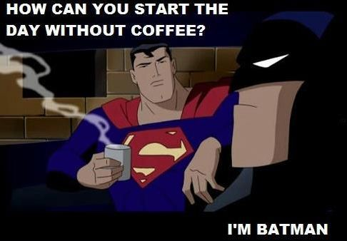 coffee w Batman