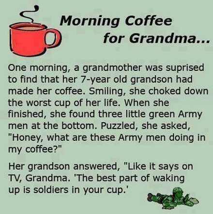 coffee for Grandma