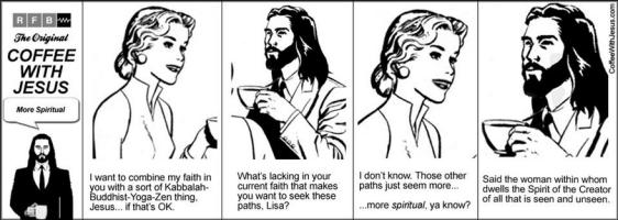 coffee w Jesus, more spiritual