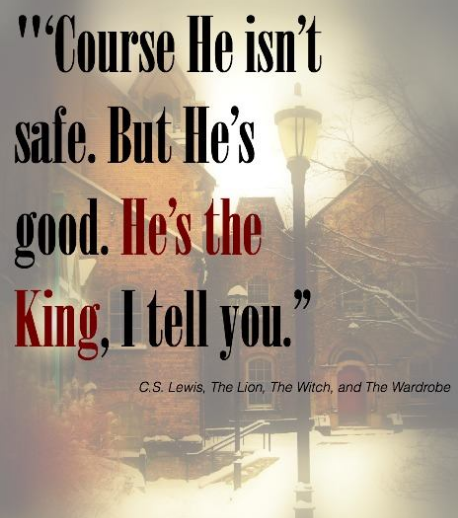 he's the king, C S Lewis
