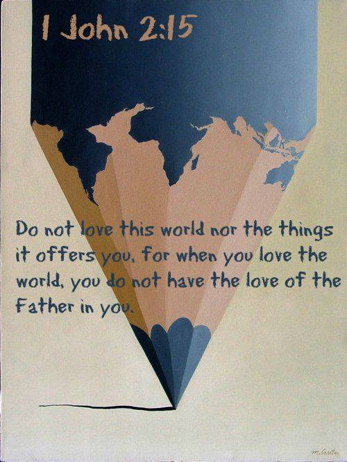 not love the world