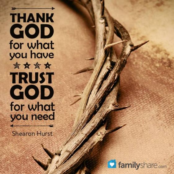 Thank God, Trust God