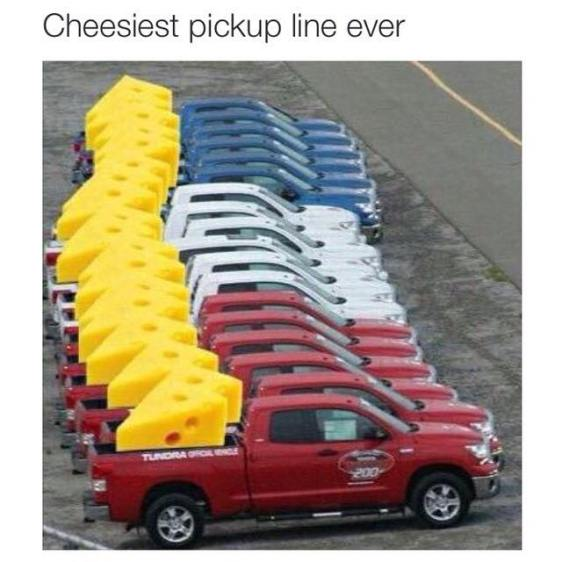 cheesy pick up line