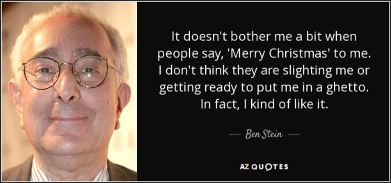 quote-it-doesn-t-bother-me-a-bit-when-people-say-merry-christmas-to-me-i-don-t-think-they-ben-stein-145-81-18